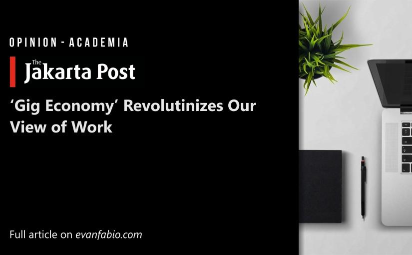 Gig Economy Revolutionizes Our View ofWork